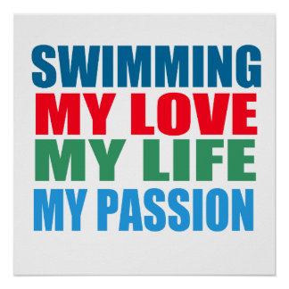 Swimming is my Passion Poster