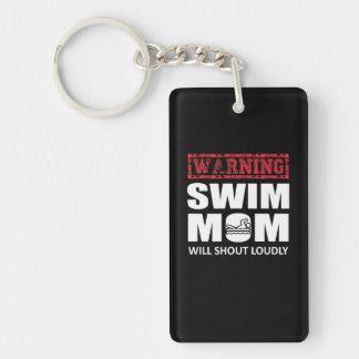 Swimming Mom Will Shout Loudly Cute Shirt Key Ring