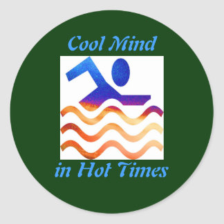 Swimming Success - Cool mind in hot times Round Sticker