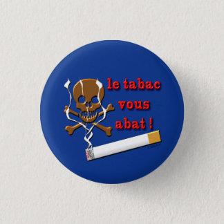 swipes in against tobacco 3 cm round badge