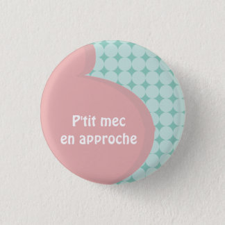 Swipes in pregnancy boy in approach 3 cm round badge