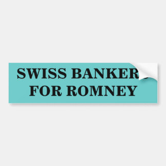 SWISS BANKERS FOR ROMNEY BUMPER STICKER