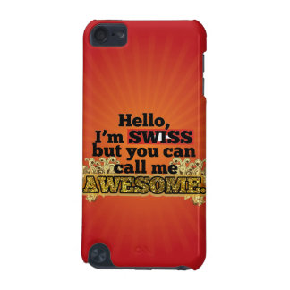 Swiss, but call me Awesome iPod Touch (5th Generation) Cover