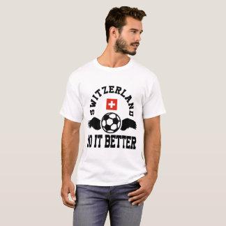 switzerland soccer do it better T-Shirt