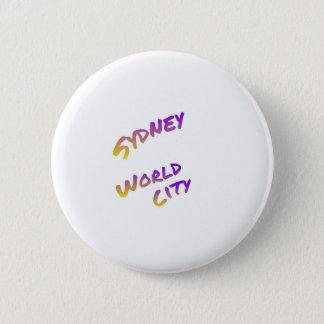 Sydney world city,  colorful text art 6 cm round badge