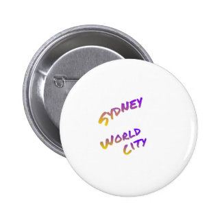 Sydney world city,  colorful text art 6 cm round badge