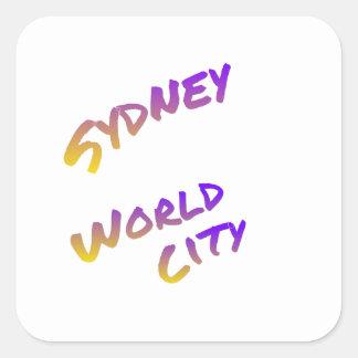 Sydney world city,  colorful text art square sticker