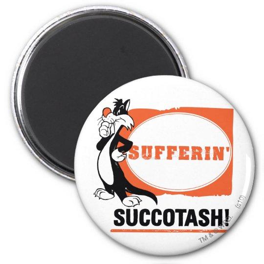 SYLVESTER™ Sufferin' Succotash! Magnet