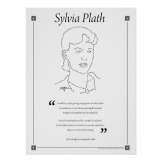 Sylvia Plath Writing Quote Poster