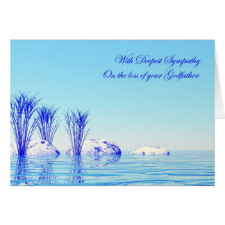 Sympathy death of godfather, a peaceful water card