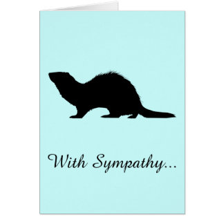 Sympathy Loss of a Ferret Greeting Card
