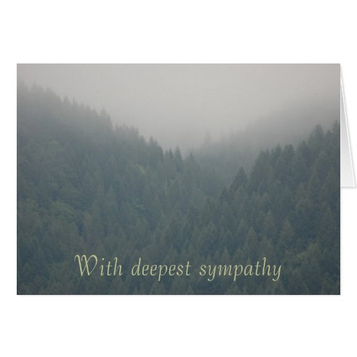 Sympathy -With deepest sympathy misty mountains Greeting Card
