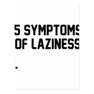 Symptoms of Laziness Postcard
