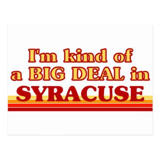 SYRACUSEaI am kind of a BIG DEAL in Syracuse Postcard