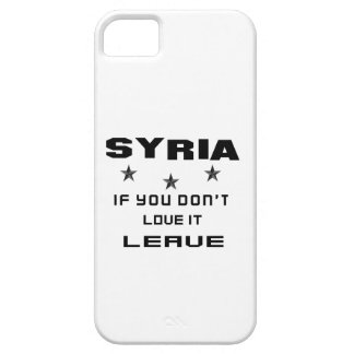 Syria If you don't love it, Leave iPhone 5 Cover