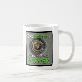 SysAdmins Have Real Power Coffee Mug