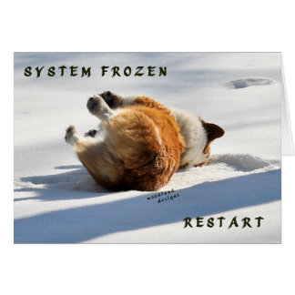 System Frozen, Restart!! Card
