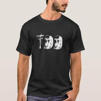 T.D.D T-Shirt