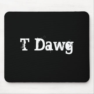 T-Dwg Mouse Pad