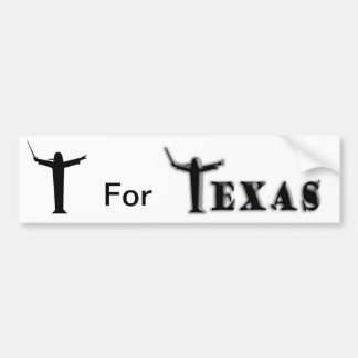 "T For ""Texas"" Bumper Sticker"