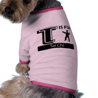 T Is For Tai Chi Dog Tee