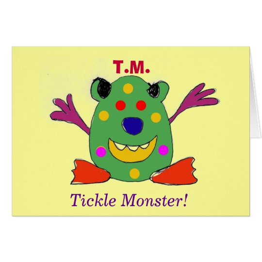 T.M., Tickle Monster! Greeting Card