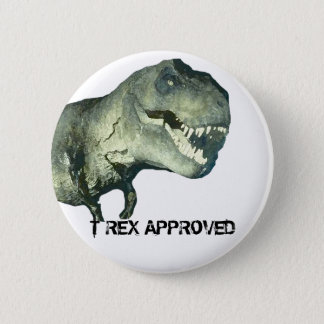 T-REX APPROVED 6 CM ROUND BADGE