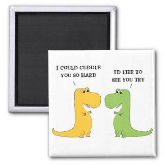 T Rex Can t Hug Funny Dinosaur Magnet