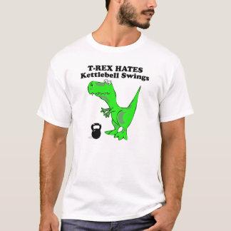 T-Rex Hates Kettle bell Swings tee shirt