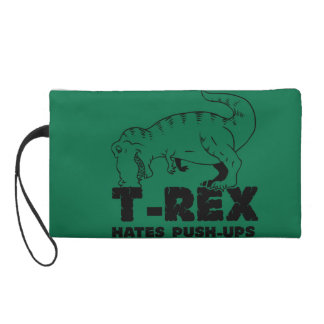 t rex hates push-ups wristlet