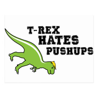 T-rex Hates Pushups Post Card