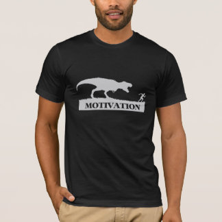 T-Rex Motivation Funny T-shirt