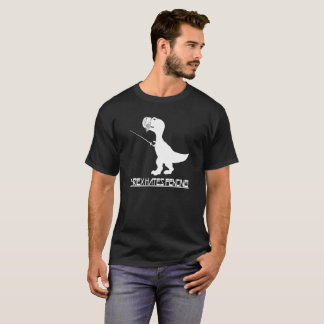 T Rex T Shirt T Rex Hates Fencing