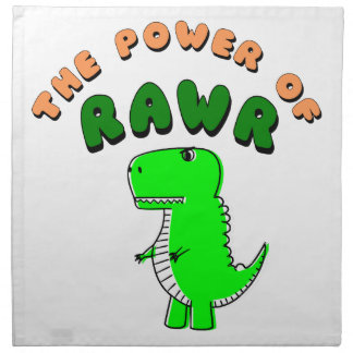 T-Rex The Power Of RAWR Napkin