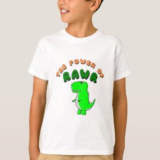 T-Rex The Power Of RAWR T-Shirt