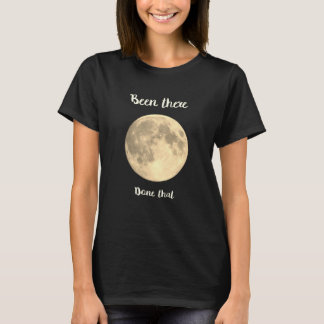 T Shirt, Been there, Done that, blk/wht, humor T-Shirt