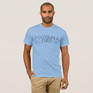 T-shirt; Football Dad T-Shirt
