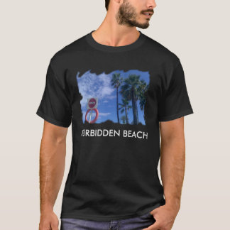 T-SHIRT FORBIDDEN BEACH