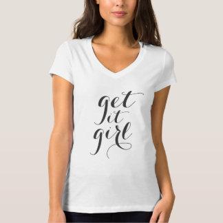 T-Shirt - GET IT GIRL