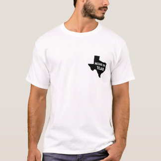 T-Shirt - Hecho en Tejas