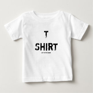 T-shirt (just so you know)
