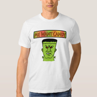 T-Shirt- Me Want Candy T Shirt