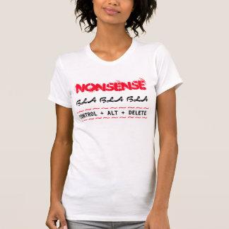 T-SHIRT/ Nonsense,bla,bla,CONTROL+ALT+DELETE Tee Shirt