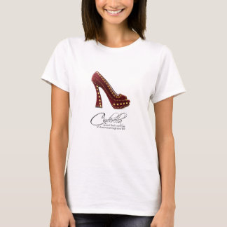 T-Shirt Princess Cinderella Red Shoes Quote