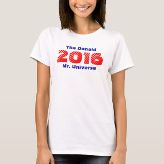 T-Shirt ~ The Donald Trump 2016 Mr. Universe