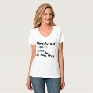 T-SHIRT-Weekend,coffee,Book & my dog T-Shirt