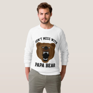 T-shirts for Dad, DON'T MESS WITH PAPA BEAR