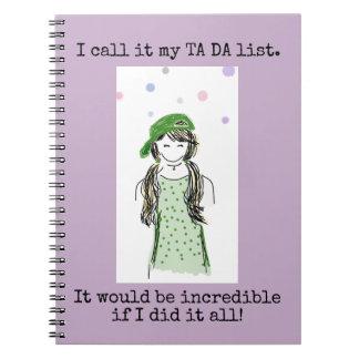 Ta Da List Funny Notebook