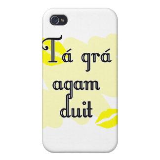 Tá grá agam duit - Irish Gaelic I love you Covers For iPhone 4