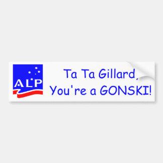 Ta Ta Gillard, you're a GONSKI! Car Bumper Sticker